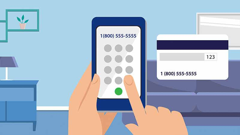 Illustration of a hand dialing numbers on a phone; also shows the back of a credit card that has a phone number on it.